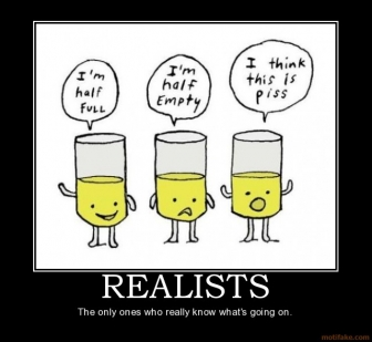 Optimistically Pessimistic or Just a Realist? (1/6)