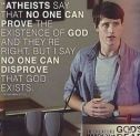 "The ""thing"" is... Atheists don't need proof of nothing! lol"